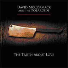 Dave McCormack – The Truth About Love