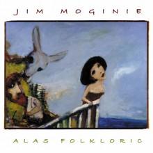 Jim Moginie – Alas Folkloric
