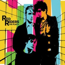 Red Riders – The Plan A