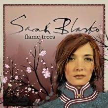 Sarah Blasko – Flame Trees