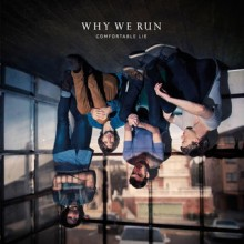 Why We Run – Comfortable Lie