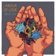 Woodlock – Labour of Love