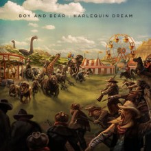 Boy and Bear – Harlequin Dream