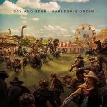 Boy and Bear – Harlequin Dream