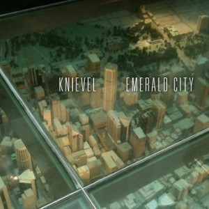 Knievel - Emerald City