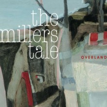 The Millers Tale – Overland