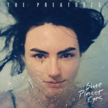 Preatures – It Gets Better