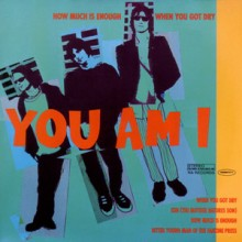 """You Am I – How Much Is Enough 7"""""""