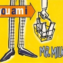 You Am I – Mr Milk 7″