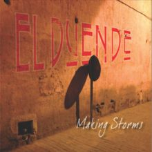 El Duende – Making Storms
