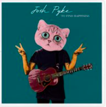 JOSH PYKE – TO FIND HAPPINESS