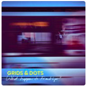 GRIDS AND DOTS – WHAT HAPPENS TO FRIENDSHIPS