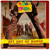 HOODOO GURUS – GET OUT OF DODGE